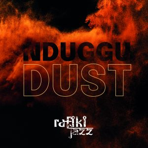 NDUGGU: Dust album cover